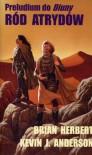 Ród Atrydów - Brian Herbert, Kevin J. Anderson