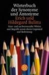 Worterbuch Der Synonyme Und Antonyme (German Edition) - Erich Bulitta, Hildegard Bulitta, H. Bulitta