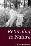 Returning to Nature - Xavier Edwards