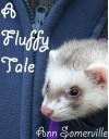 A Fluffy Tale - Ann Somerville