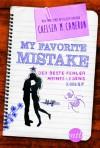 My favorite Mistake - Der beste Fehler meines Lebens - Chelsea M. Cameron