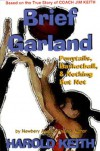 Brief Garland: Ponytails. Basketball, and Nothing But Net - Harold Keith, Newbery Medal Winner