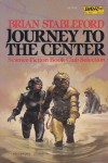 Journey to the Center - Brian M. Stableford