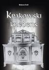 Krakowski kredens - Mateusz Kraft