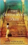 The Sandalwood Tree - Elle Newmark