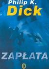 Zapłata - Philip K. Dick