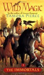 Wild Magic (Immortals, #1) - Tamora Pierce