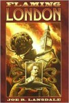 Flaming London - Joe R. Lansdale, Timothy Truman