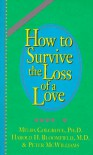 How to Survive the Loss of a Love - Melba Colgrove, Harold H. Bloomfield