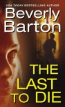 The Last To Die  (Griffin Powell, #3) - Beverly Barton
