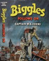 Biggles Follows On - W.E. Johns