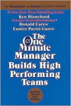 One Minute Manager Builds High Performance Teams -