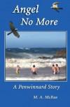 Angel No More  (A Penwinnard Story, 1) - M.A. McRae
