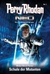 Perry Rhodan Neo 5: Schule der Mutanten (German Edition) - Michael Marcus Thurner