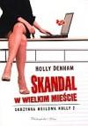 Skandal w wielkim mieście - Holly Denham
