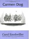 Carmen Dog - Carol Emshwiller