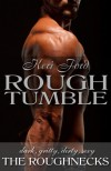 Rough Tumble - Keri Ford