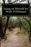 Song of Myself by Walt Whitman - Walt Whitman