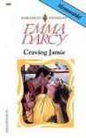 Craving Jamie (Harlequin Presents, No 1881) - Emma Darcy