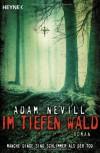 Im tiefen Wald - Adam Nevill, Ronald Gutberlet