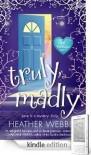 Truly, Madly (A Lucy Valentine Novel, #1) - Heather Webber
