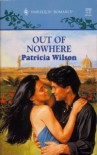 Out Of Nowhere - Patricia Wilson