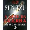 A Arte da Guerra - Os 13 Capítulos - Sun Tzu