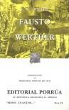 Fausto. Werther. (Sepan Cuantos, #21) - Johann Wolfgang von Goethe