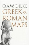 Greek and Roman Maps - O.A.W. Dilke