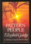 Pattern of People: An Anthology - Elizabeth Goudge