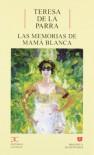 Las Memorias De Mamá Blanca - Teresa de la Parra