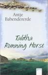 Talitha Running Horse - Antje Babendererde