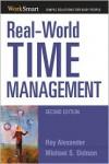 Real-World Time Management - Roy Alexander, Michael Singer Dobson