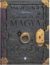 Magya. Septimus Heap: 1 - Angie Sage