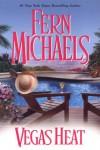 Vegas Heat - Fern Michaels