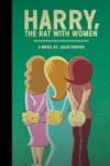Harry, the Rat with Women - Jules Feiffer
