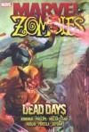 Marvel Zombies: Dead Days - Robert Kirkman;Mark Millar;Reginald Hudlin