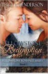 Yellowstone Redemption: Yellowstone Romance Series Book 2 - Peggy L. Henderson