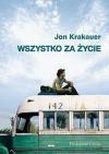 Wszystko za życie - Jon Krakauer
