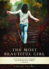 The Most Beautiful Girl: A True Story of a Dad, A Daughter and the Healing Power of Music - Tamara Saviano