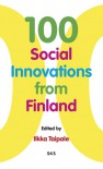100 Social Innovations from Finland - Ilkka Taipale