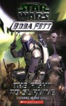 The Fight to Survive (Star Wars: Boba Fett, Book 1) (A Clone Wars Novel) - Terry Bisson