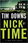 Nick of Time (Bug Man Series #6) - Tim Downs