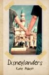 Disneylanders - Kate Abbott