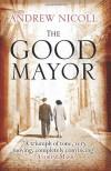 The Good Mayor - Andrew Nicoll