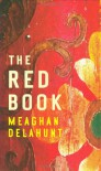 The Red Book - Meaghan Delahunt