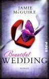 Beautiful Wedding: Roman (Beautiful-Serie) - Jamie McGuire