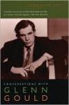 Conversations with Glenn Gould - Jonathan Cott