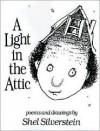 A Light in the Attic - Shel Silverstein
