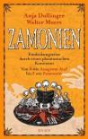 Zamonien. Entdeckungsreise durch einen phantastischen Kontinent. Von A wie Anagrom Ataf bis Z wie Zamomin - Anja Dollinger, Walter Moers, Oliver Schmitt